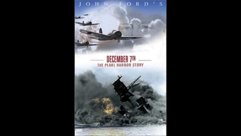 December 7th (1943) Walter Huston, Dana Andrews, George O'Brien