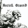Burial Ground - Grave Speed Metal