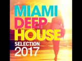 Miami_Deep_House_Selection_2017