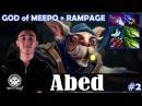 Abed - GOD of Meepo MID | RAMPAGE | vs sccc (Slardar) | Dota 2 Pro MMR Gameplay 2