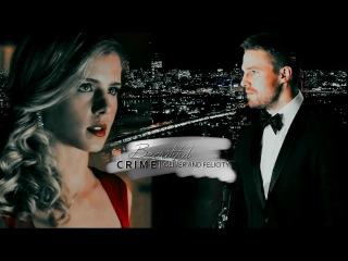 ✘ OliverFelicity    BEAUTIFUL CRIME