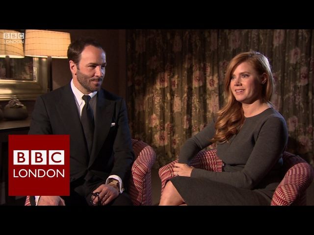 Tom Ford Amy Adams 'Nocturnal Animals' interview - BBC London News