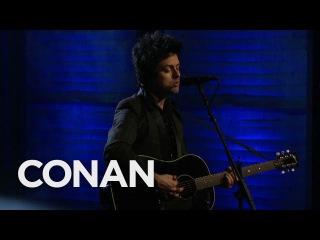 "Billie Joe Armstrong ""Ordinary World"" 12/21/16 - CONAN on TBS"
