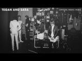 Tegan And Sara - That Girl