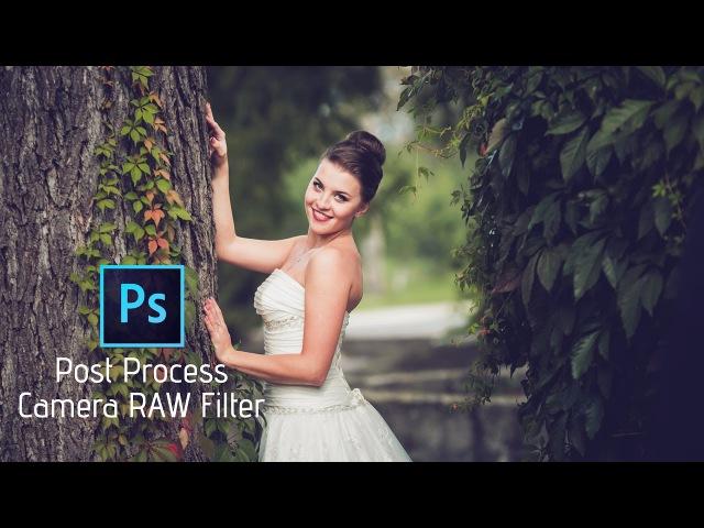 Photoshop Tutorial | Camera RAW Filter | Bride (Wedding)