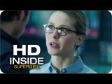 Supergirl Season 2 Episode 13 Inside