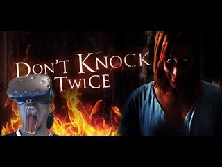 DEMONS IN VR...NOPE || Don't Knock Twice Demo ( HTC Vive VR Reaction )