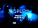 Mystic Sound Party (ZERO CULT) в Brooklyn Hall, Москва.