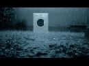 2 hours rain with washing machine два часа дождь стиральная машина