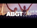 Group Therapy 226 with Above & Beyond and Kidnap Kid