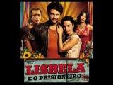 Lisbela e o Prisioneiro Лисбела и арестант