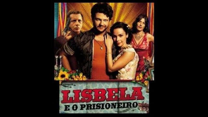 Lisbela e o Prisioneiro (Лисбела и арестант)