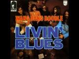 Livin' Blues - Wang Dang Doodle  1970  (full album)