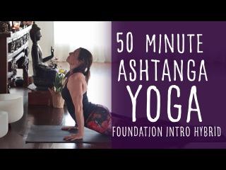 50 Minute Ashtanga Practice Yoga with Fightmaster Yoga