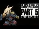 Painting an Orruk Megaboss Part 5 The Skull
