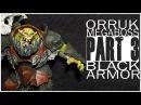 Painting an Orruk Megaboss Part 3 The Black Armor