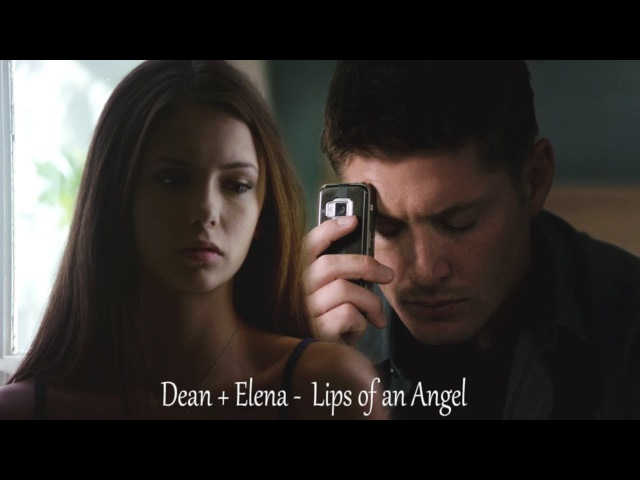 Dean Elena - Lips of an Angel