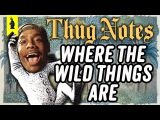 Where the Wild Things Are Thug Notes Summary &amp Analysis
