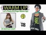 Zumba  Fitness Warm Up 2017 Let's Party (Dj Yoyo Sanchez)