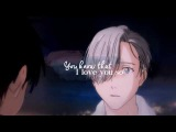 You Couldn't Have Loved Me Better  Victuuri  Yuri on Ice  AMV