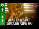 'Dard Ki Keemat Chukaani Padti Hai' Amitabh Bachchan Sarkar 3 Dialogue Caller Tune