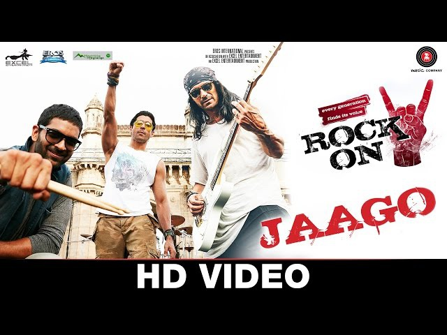 Jaago - Rock On 2   Farhan Akhtar, Arjun Rampal Purab Kholi   Shankar Ehsaan Loy   Siddharth M
