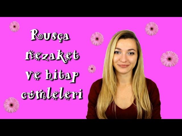 9 Rusça hitap şekilleri ve Rusça nezaket cümleleri. Türkler için Rusça dersler