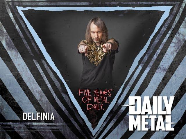 DELFINIA | Приглашение на Daily Metal Fest: V Years Of Metal