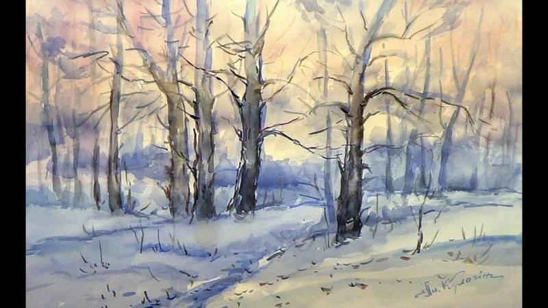 Как научиться рисовать_зимний пейзаж, акварель,А.Кулагин.