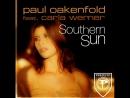 Paul Oakenfold feat. Carla Werner - Southern Sun (Solarstone Chillout Miix). [Trance-Epocha]