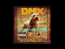 DMX - We 'Bout To Blow (Instrumental) (feat. Big Stan)