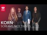 Korn Covers Britney Spears, Justin Bieber & Rihanna Songs ((Screams Nice Things))
