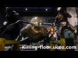 PC Gaming Show 2016 Новый трейлер Killing Floor 2  Killing Flor ucoz com