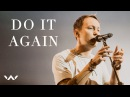 Do It Again Live - Elevation Worship