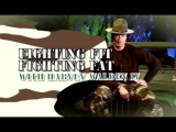 Fighting Fit, Fighting Fat with Harvey Walden IV