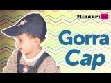 Шьем кепку. Gorra - Cap -Boné - Berretto - Kappe - Casquette - Kid - Niño