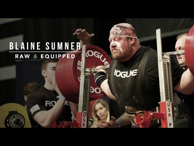 Blaine Sumner Raw Equipped Training