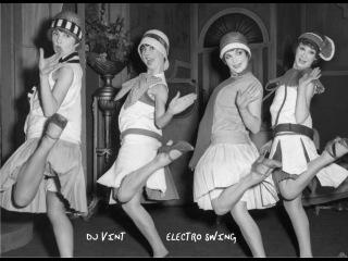 DJ VINT - ELECTRO SWING mix