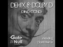 Dehix Dolby.D - Ding Dong (Original Mix)