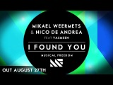 Mikael Weermets & Nico De Andrea ft. Yasmeen - I Found You (Original Mix) [Promo Edit]