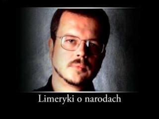 Limeryki o narodach - Jacek Kaczmarski