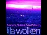 Lila Wolken   Materia,Yasha &amp Miss Platinum