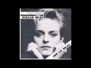 Anja Krenz - Hallo Taxi (Deutsche Originalversion ''Joe le taxi'')