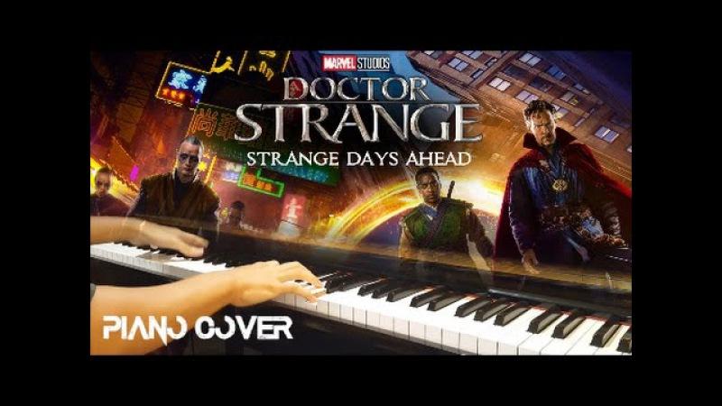 Strange Days Ahead - Doctor Strange (piano cover)