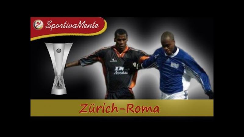 Coppa UEFA 1998-99 / Zürich-Roma / Ottavi di finale (Ritorno)