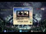 DV &amp LM vs Martin Garrix Ft. Usher - Higher Place vs Don't Look Down (Fac