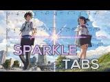 Kimi no Na wa (Your Name) - Sparkle Guitar Tutorial | Guitar Lesson + TABS