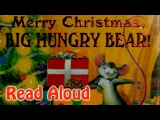 Merry Christmas, Big Hungry Bear/ Audrey Wood/Christmas books/christmas stories for children /bear