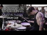 Invent, Animate Celestial Floods Drum Cam (LIVE)