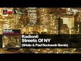Radion6 - Streets Of NY (SHato &amp Paul Rockseek Remix)